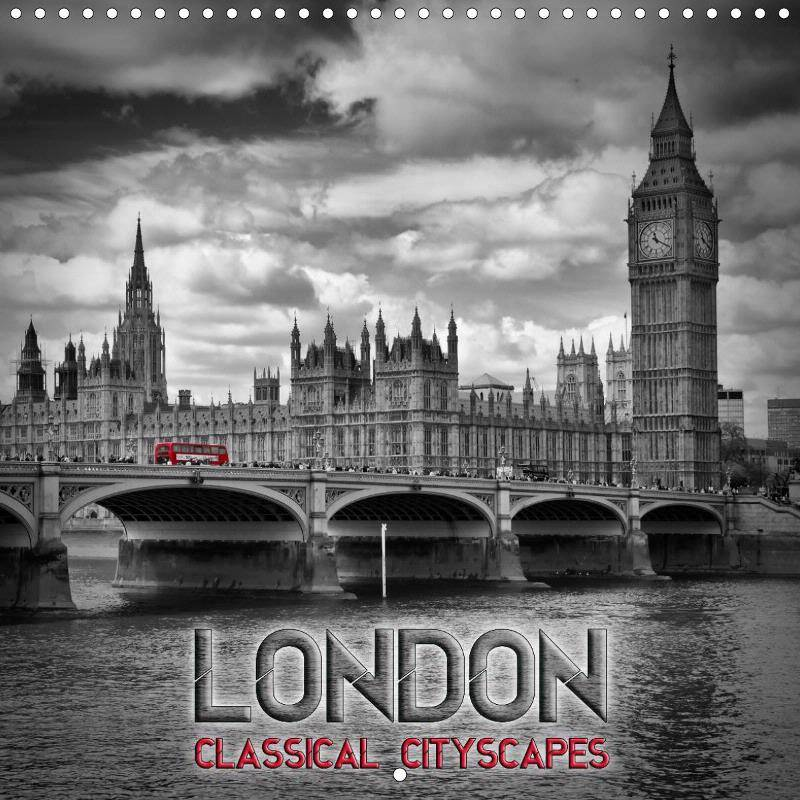 LONDON Classical Cityscapes - CALENDAR 2018 - Link to single pages at Calvendo