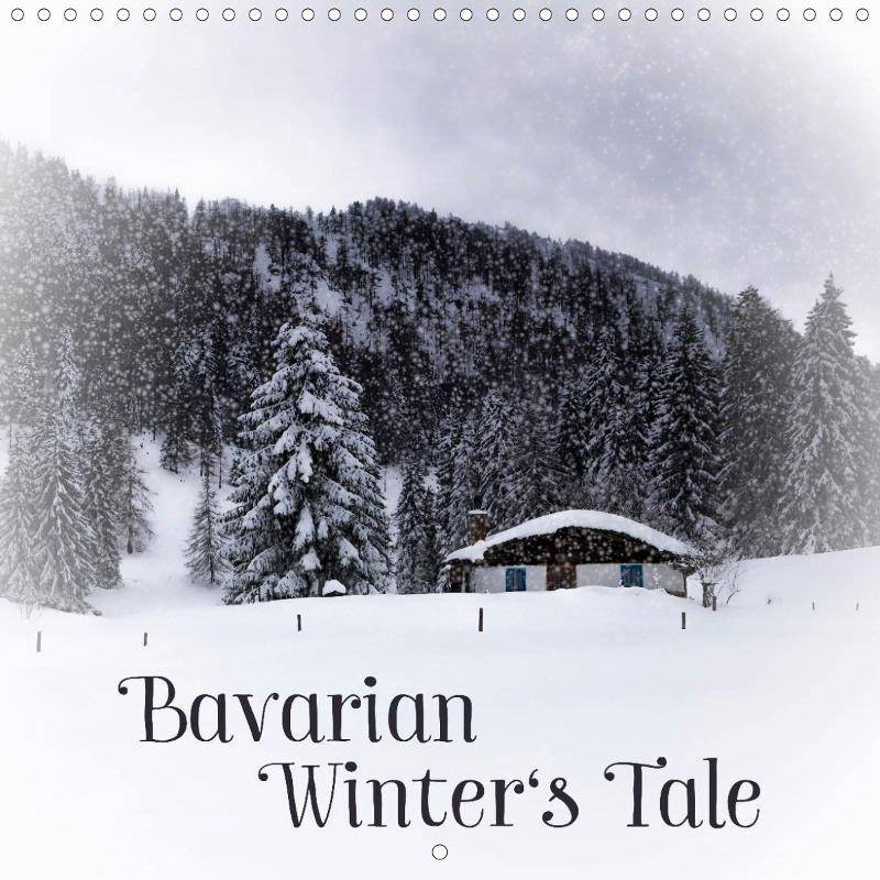Bavarian Winters Tale - CALENDAR 2018 - Link to single pages at Calvendo