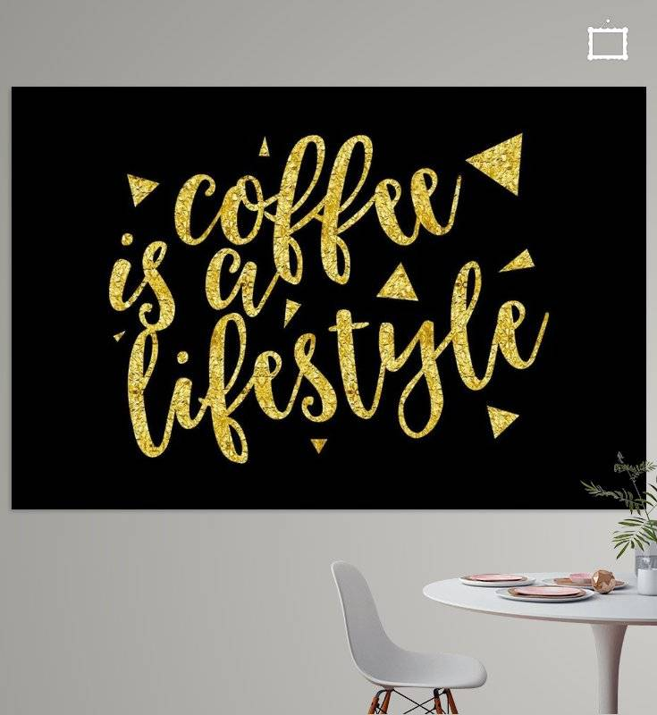 "Link - OhMyPrints - ""Text Art Gold COFFEE IS A LIFESTYLE"""
